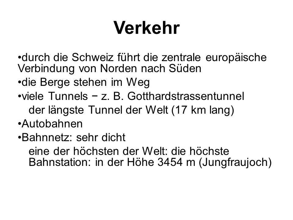 Verkehr durch die Schweiz führt die zentrale europäische Verbindung von Norden nach Süden die Berge stehen im Weg viele Tunnels − z. B. Gotthardstrass
