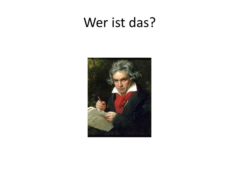 Das ist Ludwig van Beethoven. Er lebte von 1770 bis 1827. Er war Komponist. Er kommt aus Bonn.
