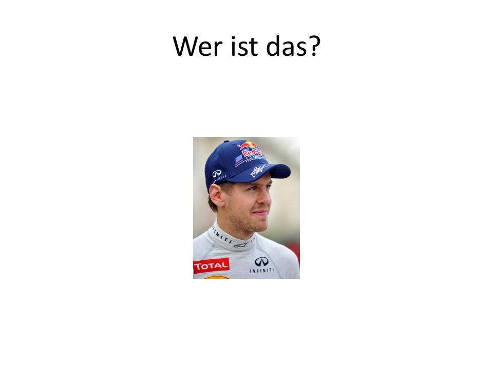 Das ist Sebastian Vettel.Er ist 26 Jahre alt. Er kommt aus Heppenheim.