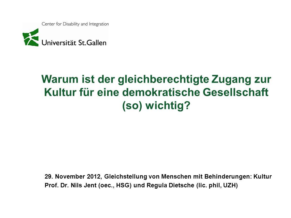 29. November 2012, Gleichstellung von Menschen mit Behinderungen: Kultur Prof.