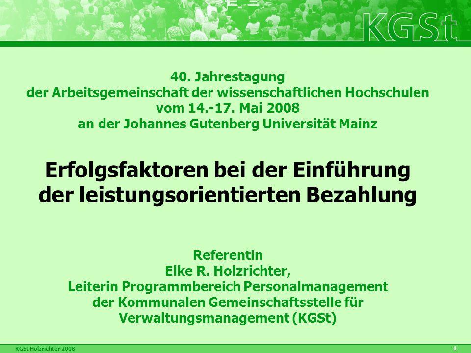 KGSt Holzrichter 2008 2 Copyright 2008 KGSt Köln Das Werk einschließlich aller seiner Teile ist urheberrechtlich geschützt.