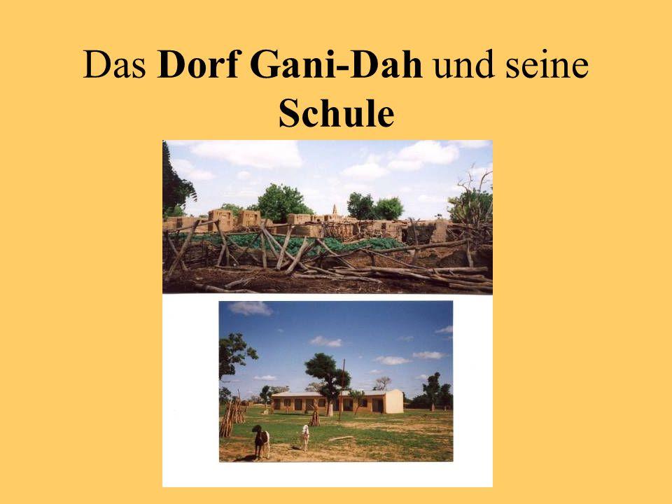 Das Dorf Gani-Dah und seine Schule