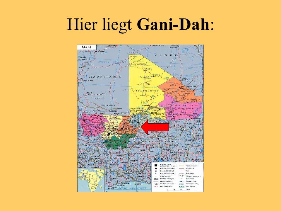 Hier liegt Gani-Dah:
