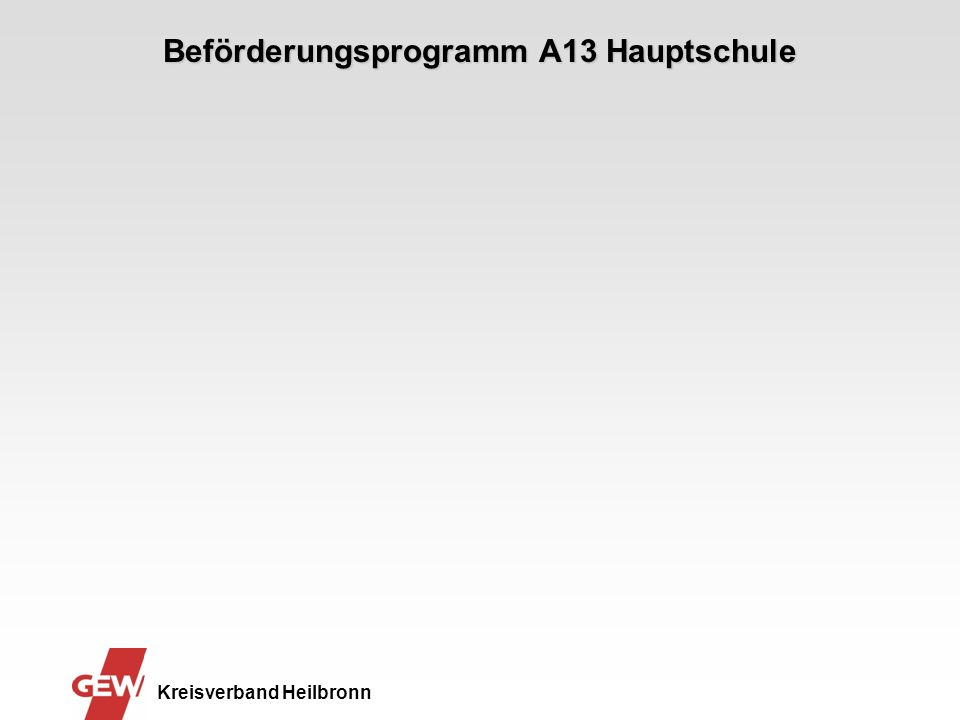 Beförderungsprogramm A13 Hauptschule Kreisverband Heilbronn
