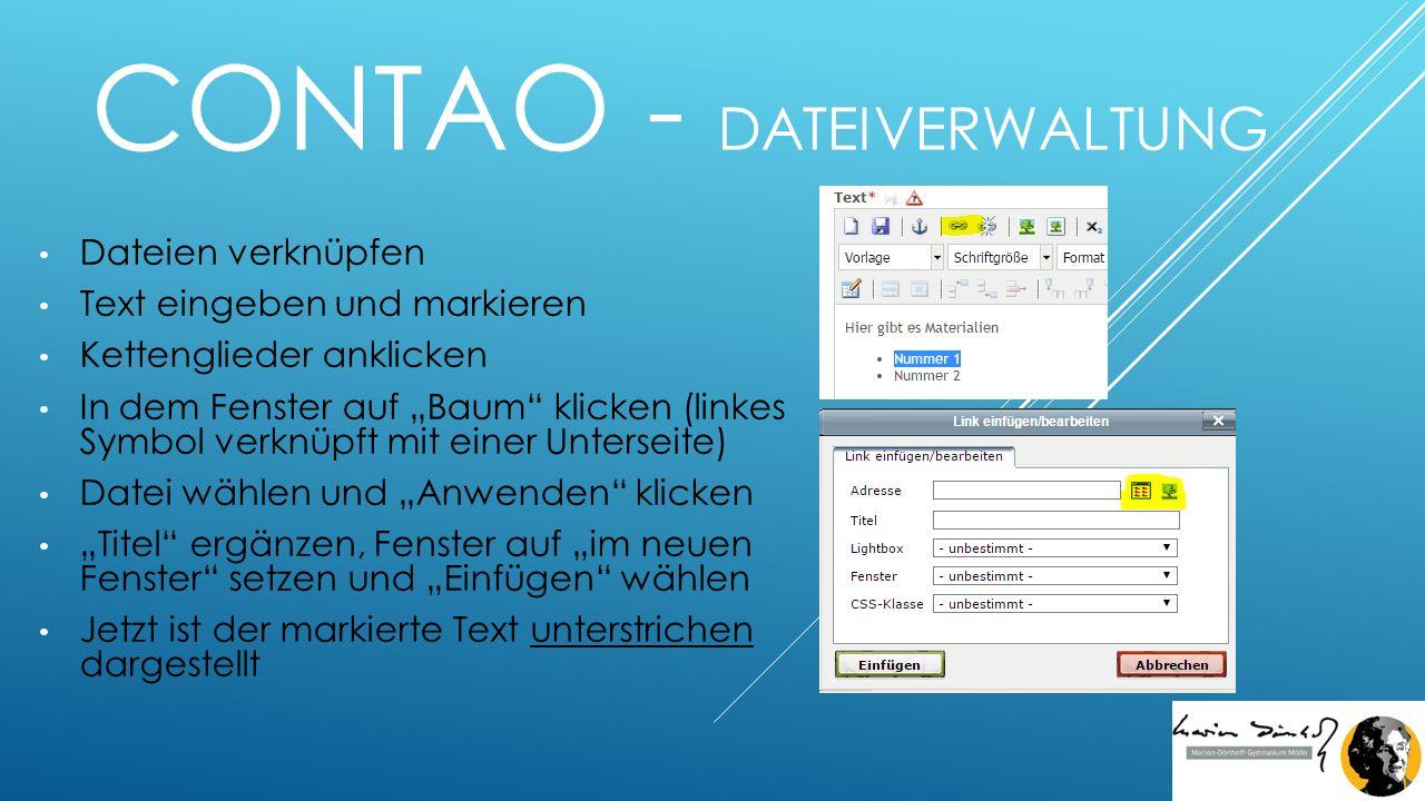 """CONTAO - DATEIVERWALTUNG Dateien verknüpfen Text eingeben und markieren Kettenglieder anklicken In dem Fenster auf """"Baum klicken (linkes Symbol verknüpft mit einer Unterseite) Datei wählen und """"Anwenden klicken """"Titel ergänzen, Fenster auf """"im neuen Fenster setzen und """"Einfügen wählen Jetzt ist der markierte Text unterstrichen dargestellt"""