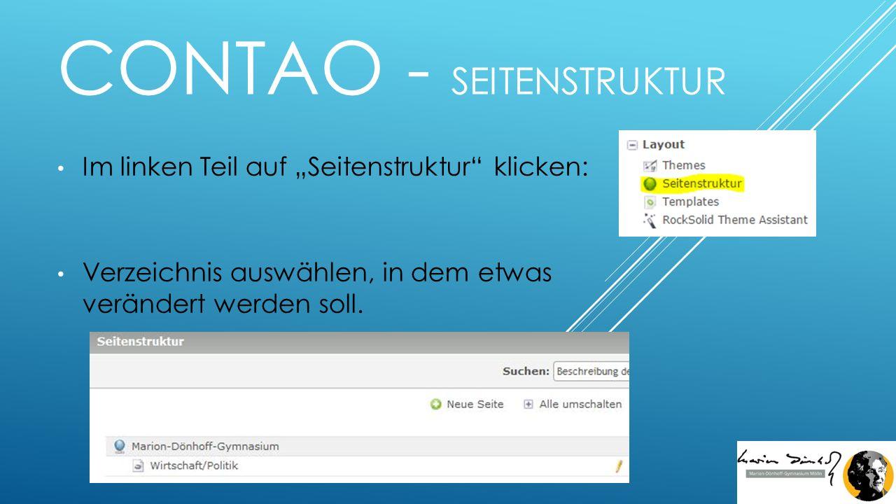 """CONTAO - SEITENSTRUKTUR Im linken Teil auf """"Seitenstruktur klicken: Verzeichnis auswählen, in dem etwas verändert werden soll."""