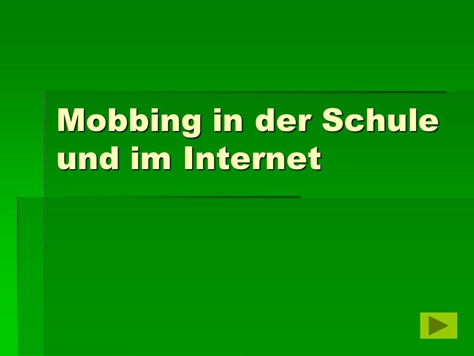 Mobbing in der Schule und im Internet