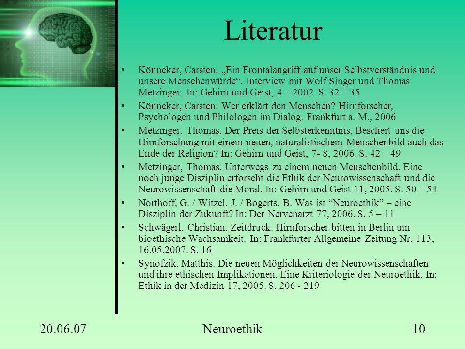 """20.06.07Neuroethik10 Literatur Könneker, Carsten. """"Ein Frontalangriff auf unser Selbstverständnis und unsere Menschenwürde"""". Interview mit Wolf Singer"""