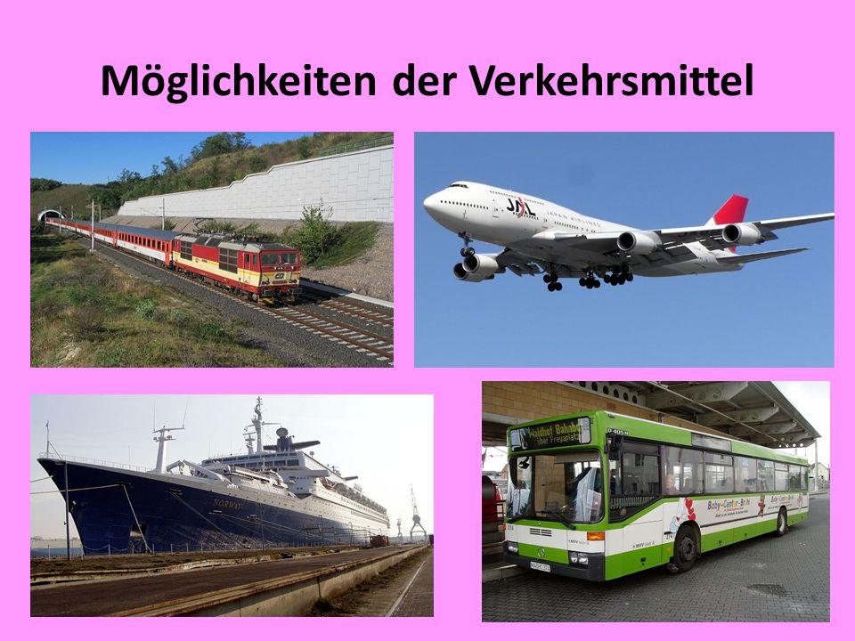 Möglichkeiten der Verkehrsmittel