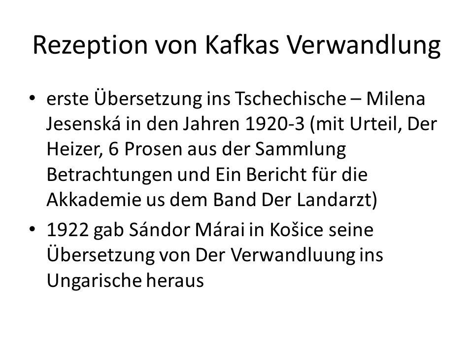 Rezeption von Kafkas Verwandlung erste Übersetzung ins Tschechische – Milena Jesenská in den Jahren 1920-3 (mit Urteil, Der Heizer, 6 Prosen aus der S