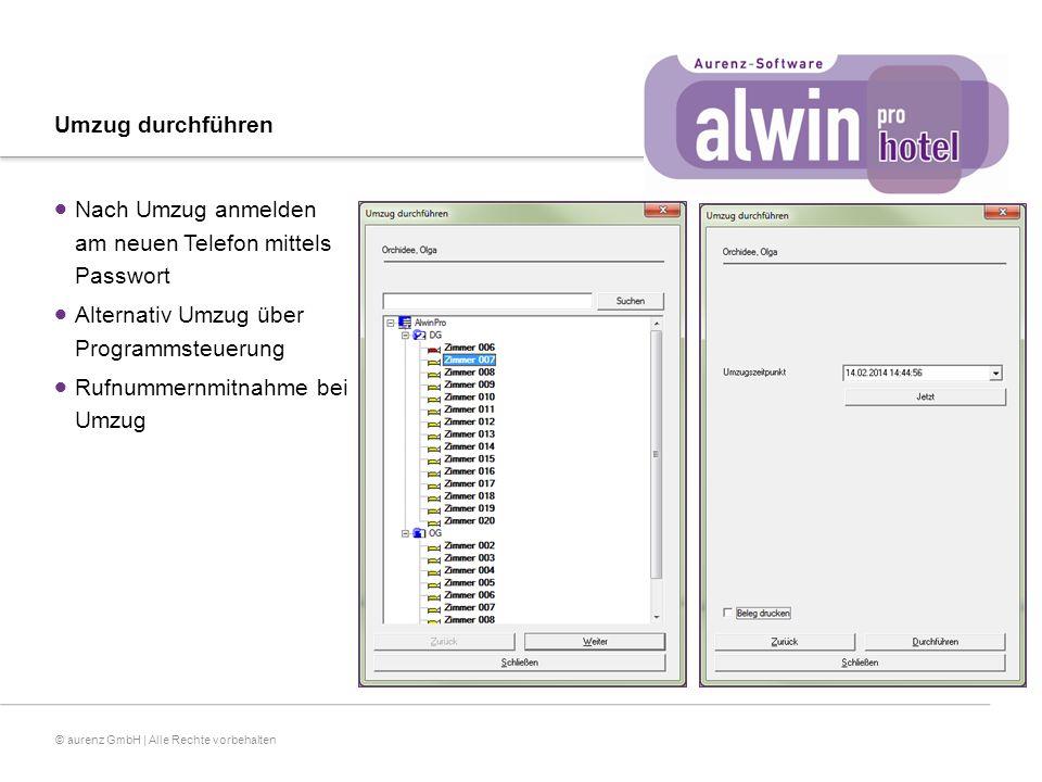 © aurenz GmbH | Alle Rechte vorbehalten Umzug durchführen  Nach Umzug anmelden am neuen Telefon mittels Passwort  Alternativ Umzug über Programmsteuerung  Rufnummernmitnahme bei Umzug