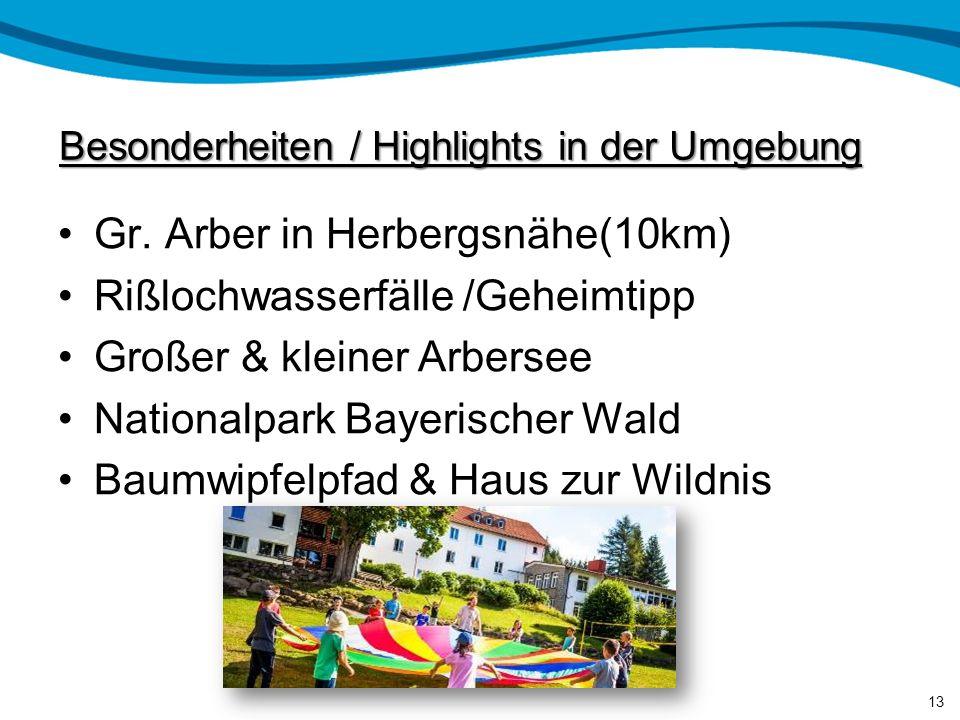 "Lage der Jugendherberge Ruhig am Waldrand gelegene Jugendherberge Direkter Blick zu ""König des Bayerwaldes"" Natur Pur genießen im Nationalpark Bayeris"