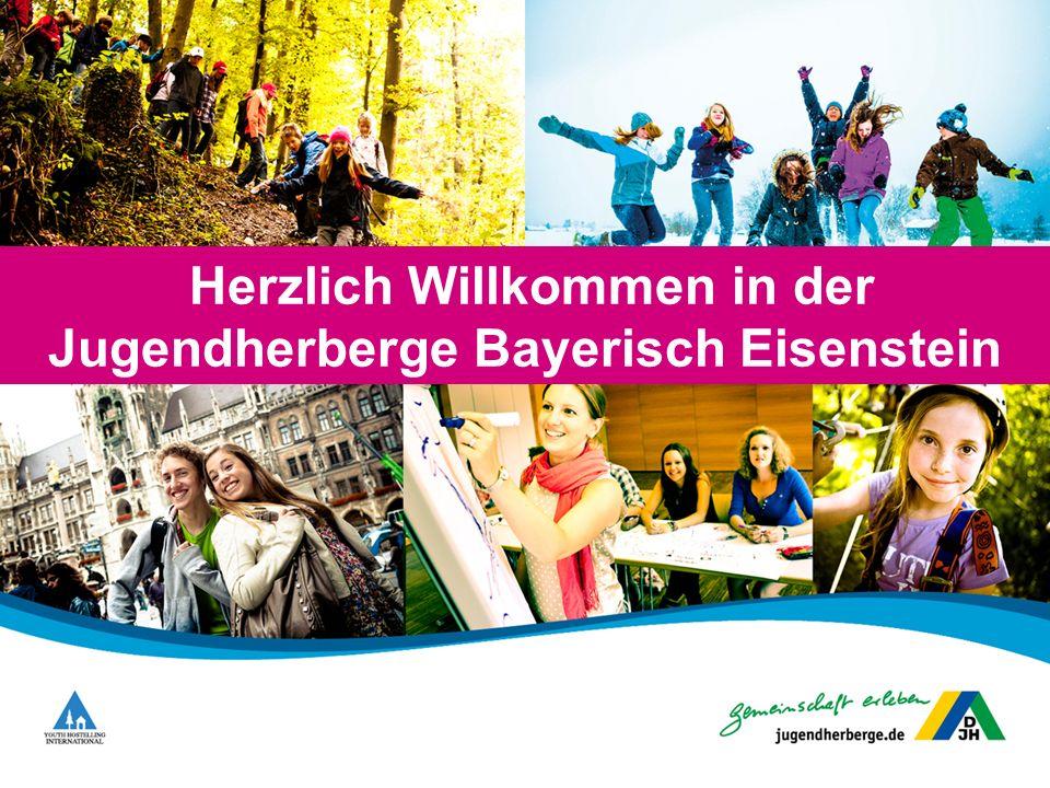 Herzlich Willkommen in der Jugendherberge Bayerisch Eisenstein
