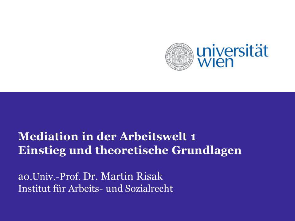 Mediation in der Arbeitswelt 1 Einstieg und theoretische Grundlagen ao.