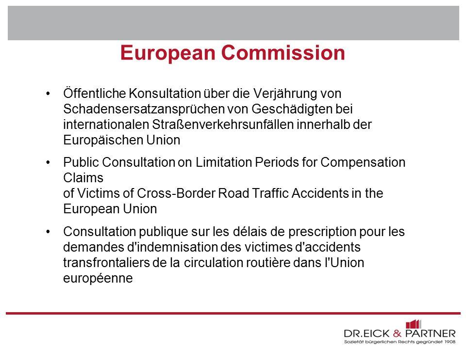 Dr. Eick & Partner GbR Erfurt - Bochum- Hamm - Dresden - Brandenburg - Naumburg - Rostock - Schwerin - München European Commission Öffentliche Konsult
