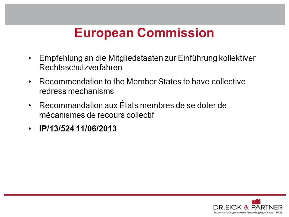 Dr. Eick & Partner GbR Erfurt - Bochum- Hamm - Dresden - Brandenburg - Naumburg - Rostock - Schwerin - München European Commission Empfehlung an die M