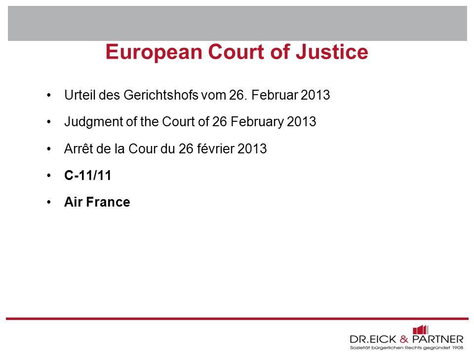 Dr. Eick & Partner GbR Erfurt - Bochum- Hamm - Dresden - Brandenburg - Naumburg - Rostock - Schwerin - München European Court of Justice Urteil des Ge
