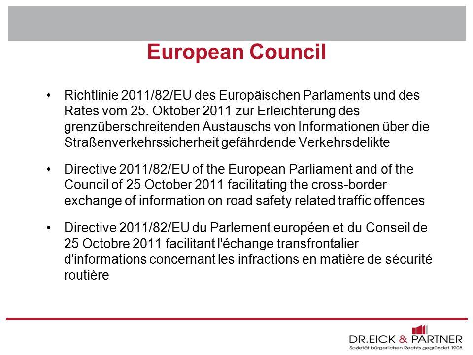 Dr. Eick & Partner GbR Erfurt - Bochum- Hamm - Dresden - Brandenburg - Naumburg - Rostock - Schwerin - München European Council Richtlinie 2011/82/EU
