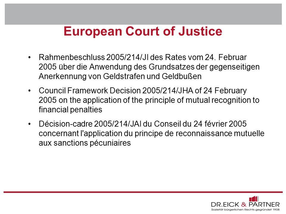 Dr. Eick & Partner GbR Erfurt - Bochum- Hamm - Dresden - Brandenburg - Naumburg - Rostock - Schwerin - München European Court of Justice Rahmenbeschlu