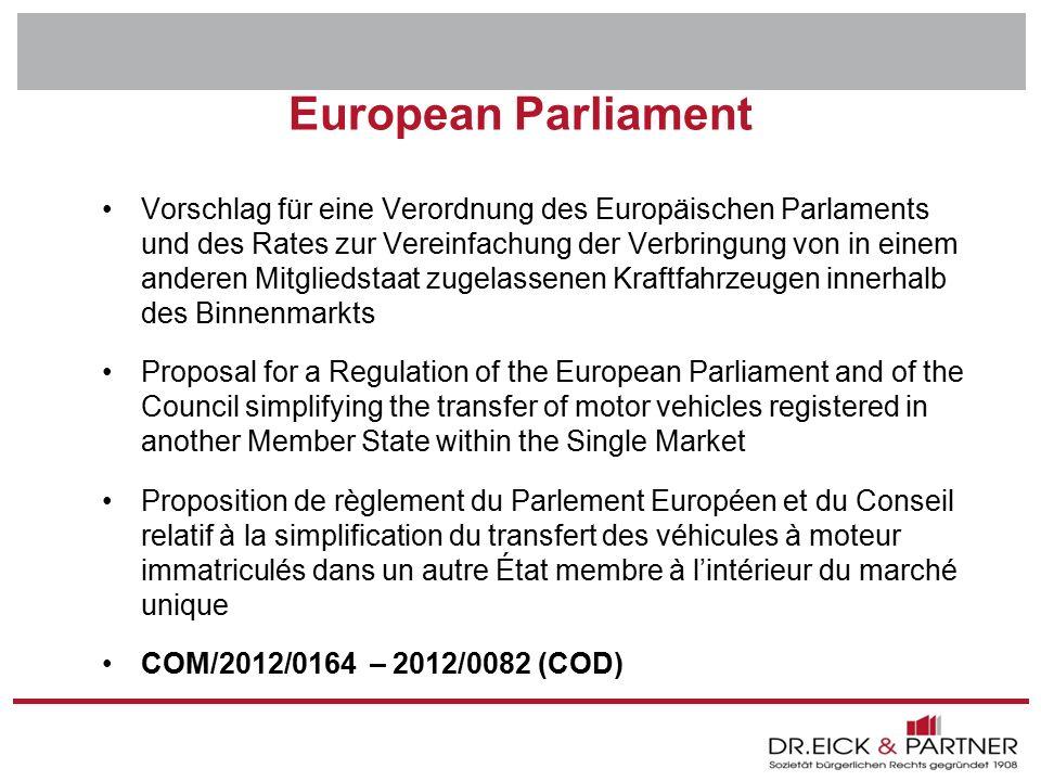 Dr. Eick & Partner GbR Erfurt - Bochum- Hamm - Dresden - Brandenburg - Naumburg - Rostock - Schwerin - München European Parliament Vorschlag für eine