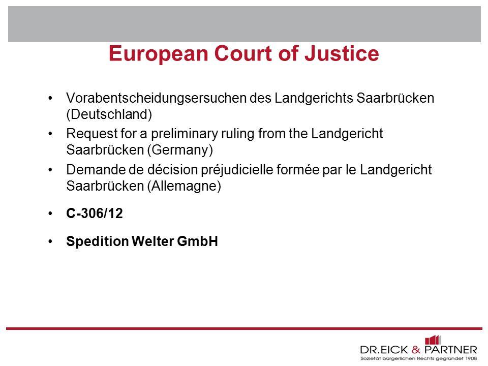 Dr. Eick & Partner GbR Erfurt - Bochum- Hamm - Dresden - Brandenburg - Naumburg - Rostock - Schwerin - München European Court of Justice Vorabentschei