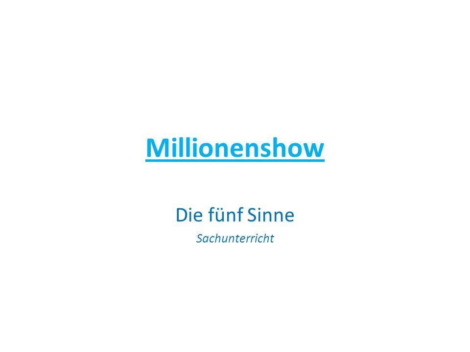 Millionenshow Die fünf Sinne Sachunterricht