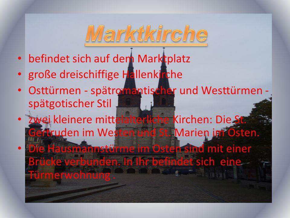 im spätgotischem Stil gebaut Die Pläne der Moritzkirche entwarf der Baumeister und Steinmetz Conrad von Einbeck Befindet sich am Alten Markt Der Brunnen mit dem Müllerburschen und seinem Esel gehört zu den Wahrzeichen der Stadt