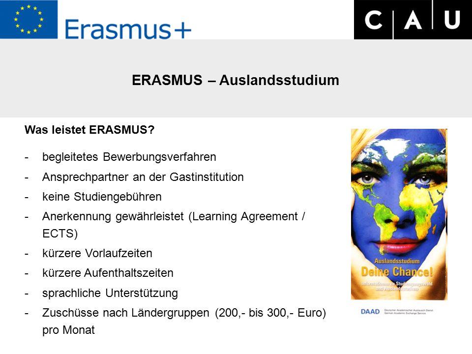 ERASMUS – Auslandsstudium Was leistet ERASMUS.