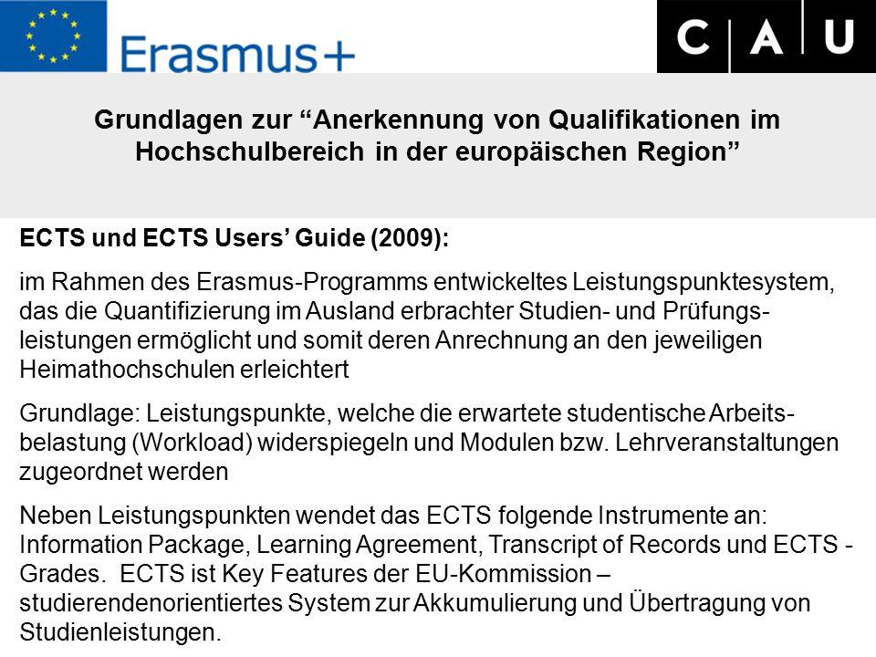 Grundlagen zur Anerkennung von Qualifikationen im Hochschulbereich in der europäischen Region .