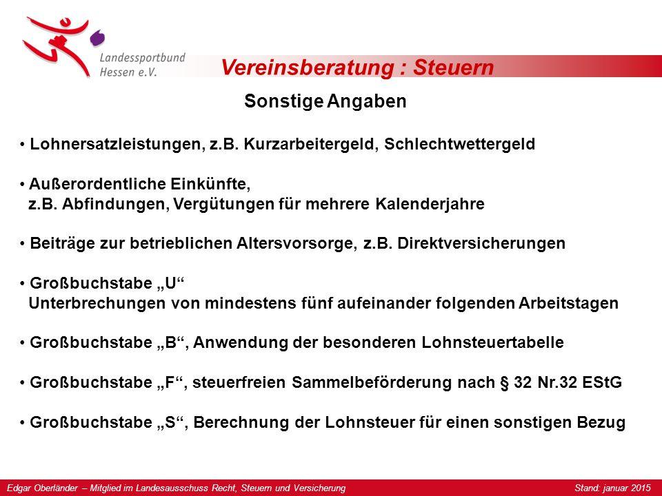 Vereinsberatung : Steuern Sonstige Angaben Lohnersatzleistungen, z.B.