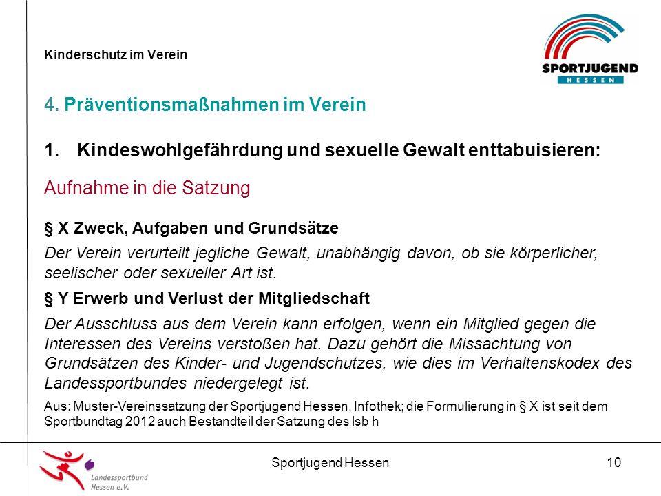 Sportjugend Hessen10 Kinderschutz im Verein 4.