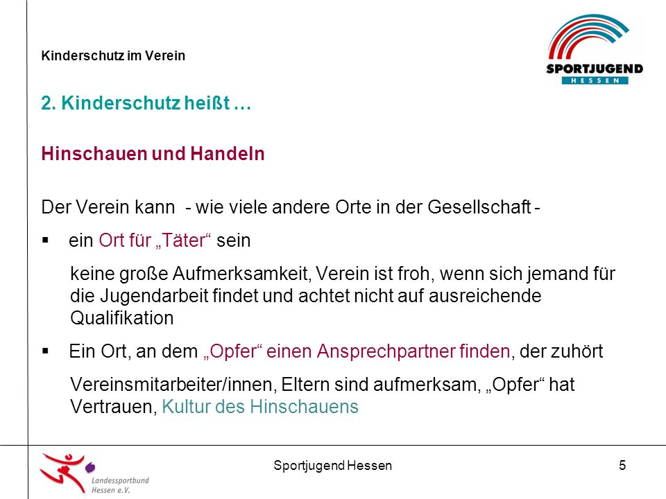 Sportjugend Hessen16 Kinderschutz im Verein 4.Präventionsmaßnahmen im Verein 4.