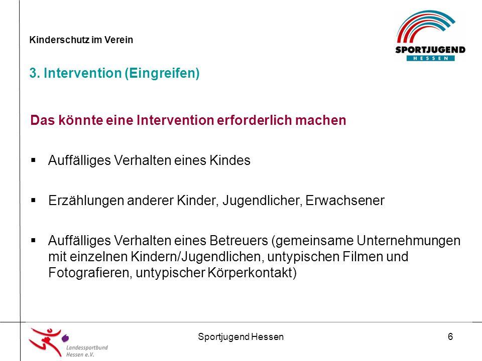 Sportjugend Hessen17 Kinderschutz im Verein 4.Präventionsmaßnahmen im Verein 5.