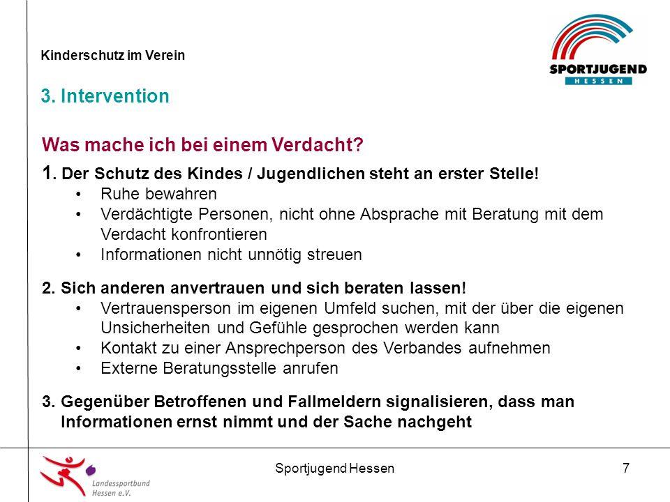 Sportjugend Hessen18 Kinderschutz im Verein 4.Präventionsmaßnahmen im Verein 5.