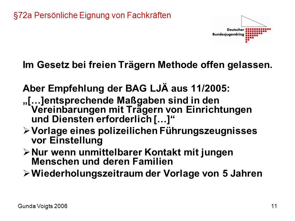 Gunda Voigts 200611 §72a Persönliche Eignung von Fachkräften Im Gesetz bei freien Trägern Methode offen gelassen.
