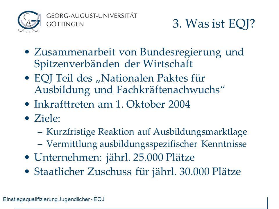 """Einstiegsqualifizierung Jugendlicher - EQJ 3. Was ist EQJ? Zusammenarbeit von Bundesregierung und Spitzenverbänden der Wirtschaft EQJ Teil des """"Nation"""
