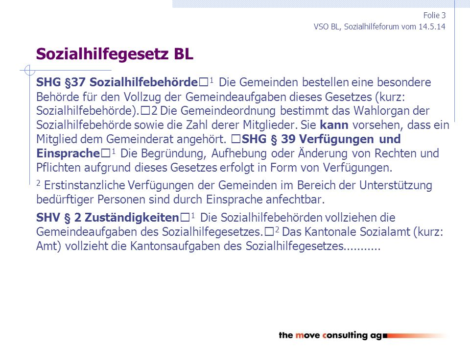 VSO BL, Sozialhilfeforum vom 14.5.14 Sozialhilfeverordnung BL  § 3 Fachgerechte Beratung (§ 4 Abs.