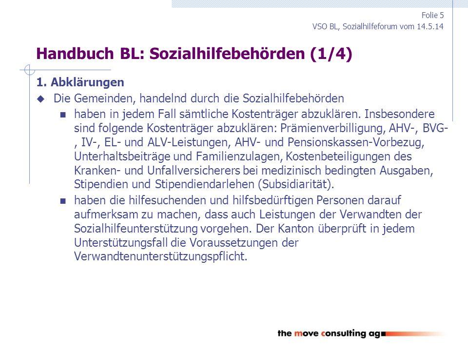 VSO BL, Sozialhilfeforum vom 14.5.14 Handbuch BL: Sozialhilfebehörden (2/4) 2.