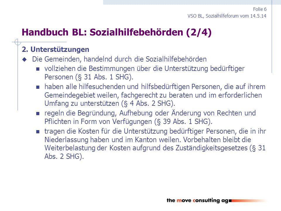 VSO BL, Sozialhilfeforum vom 14.5.14 Handbuch BL: Sozialhilfebehörden (3/4) 3.