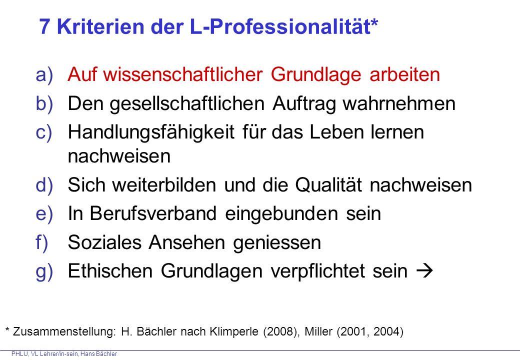 PHLU, VL Lehrer/in-sein, Hans Bächler b) Den gesellschaftlichen Auftrag wahrnehmen
