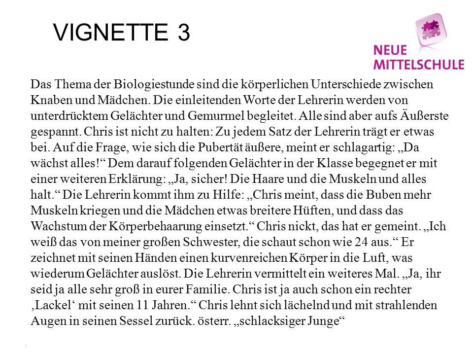 VIGNETTE 3 Das Thema der Biologiestunde sind die körperlichen Unterschiede zwischen Knaben und Mädchen.