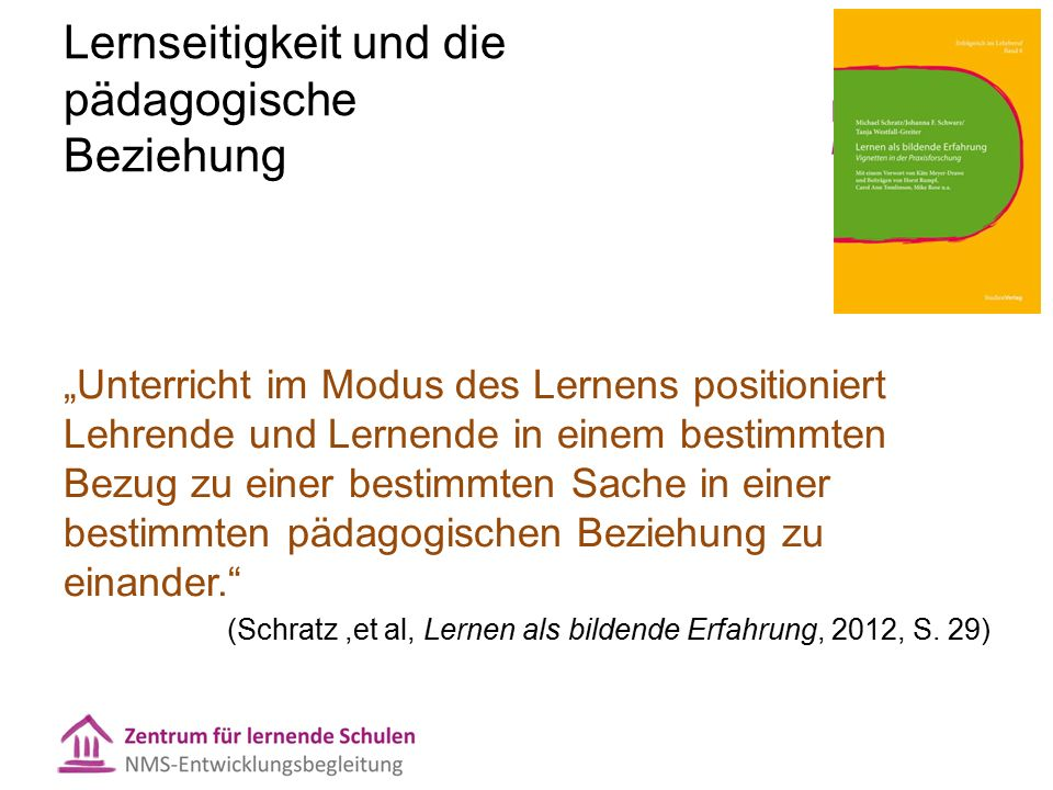 Lernseitige Orientierung ist kein NMS-Spezifikum  Hattie: How do we come up with ways for teachers to see the learning.