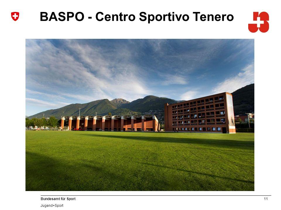 11 Bundesamt für Sport Jugend+Sport BASPO - Centro Sportivo Tenero