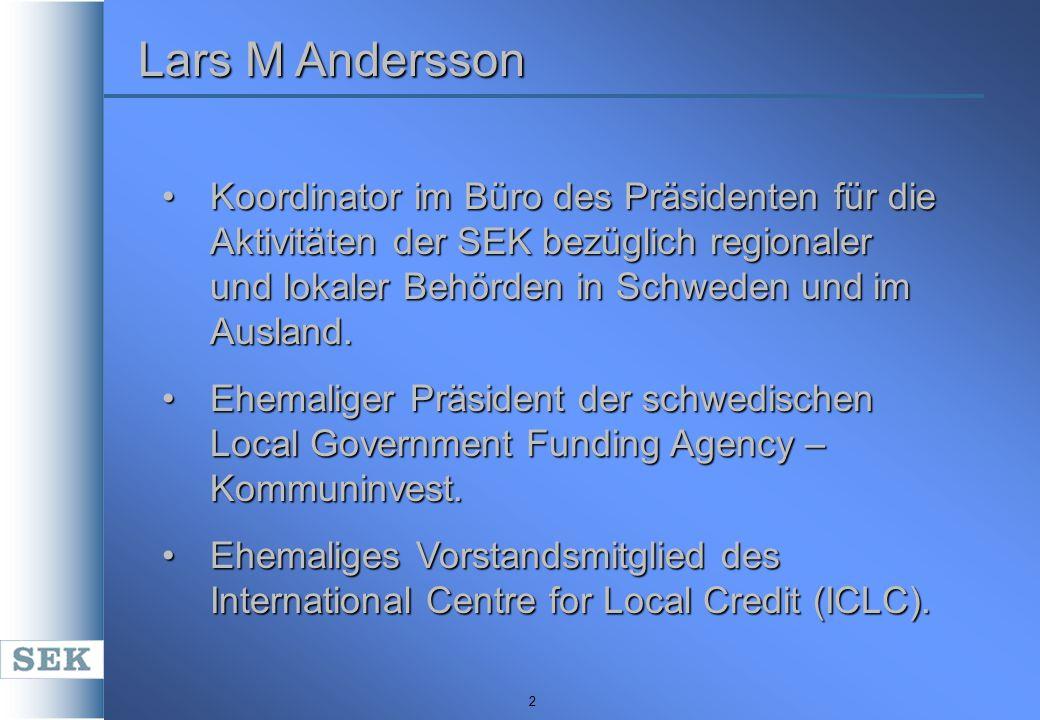 2 Koordinator im Büro des Präsidenten für die Aktivitäten der SEK bezüglich regionaler und lokaler Behörden in Schweden und im Ausland.Koordinator im