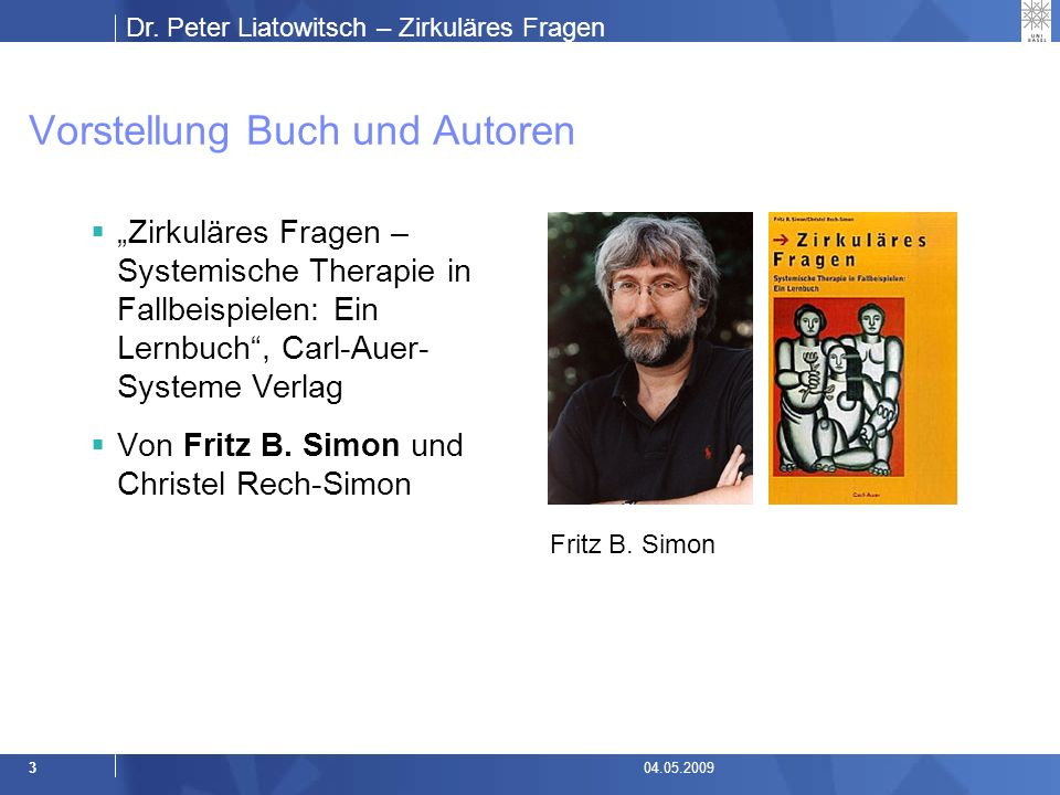 Dr. Peter Liatowitsch – Zirkuläres Fragen 1404.05.2009 Die Metapher der Navigation