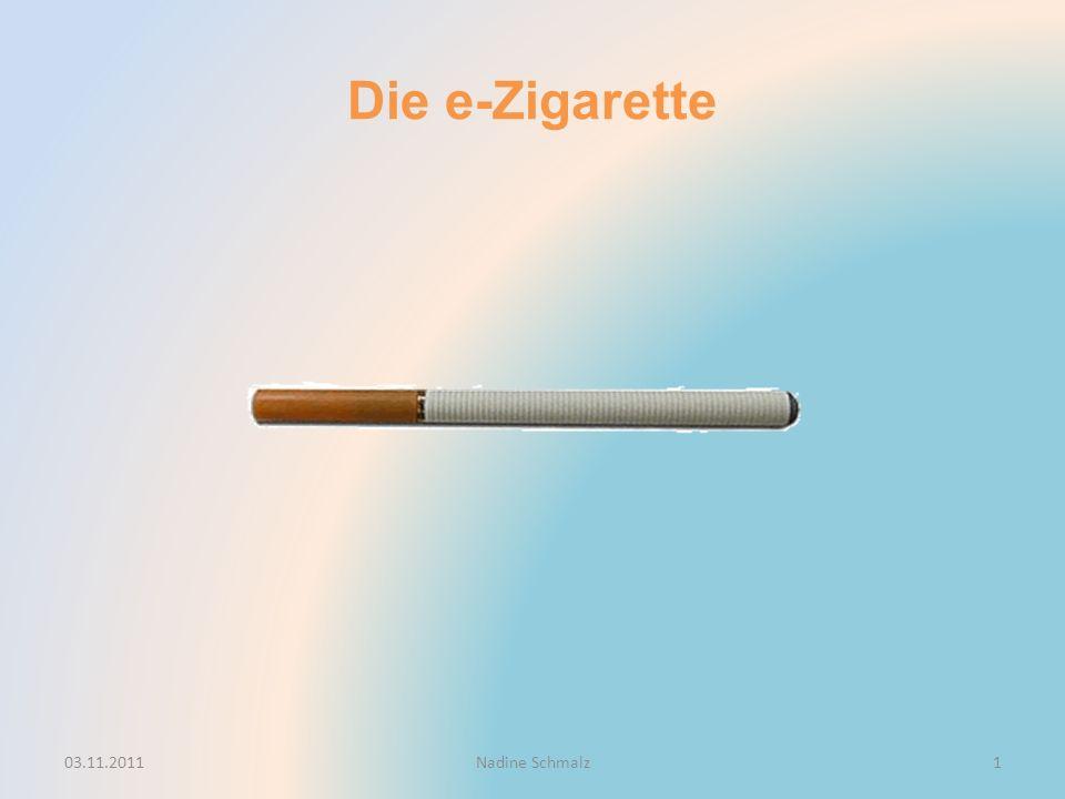 Die e-Zigarette 03.11.2011Nadine Schmalz1
