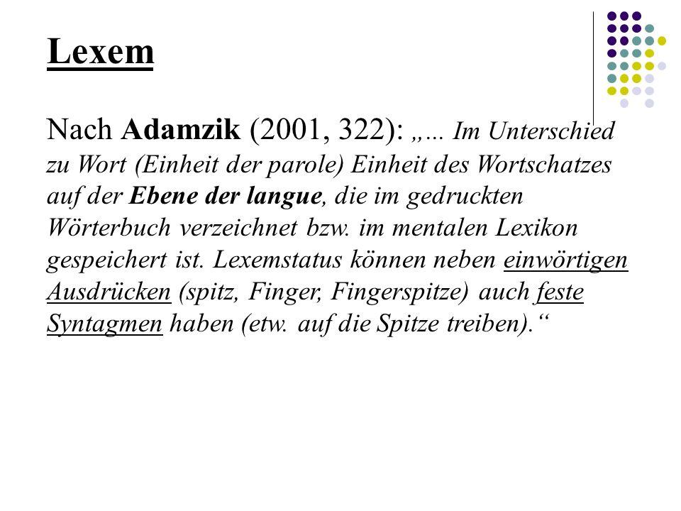 """Lexem Nach Adamzik (2001, 322): """"..."""