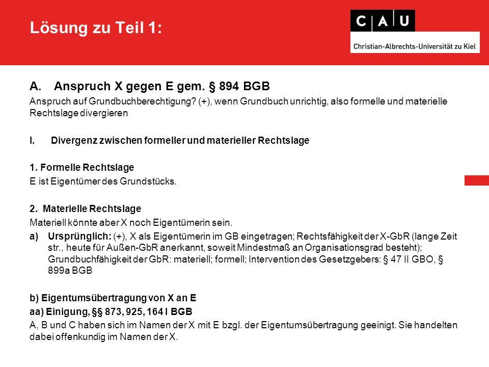 Sachverhalt Fall 4 Teil 3 – Ausgangsfall : A ist Eigentümer eines wertvollen Grundstücks in Lübeck.