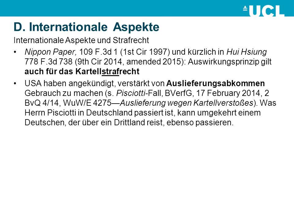 D. Internationale Aspekte Internationale Aspekte und Strafrecht Nippon Paper, 109 F.3d 1 (1st Cir 1997) und kürzlich in Hui Hsiung 778 F.3d 738 (9th C