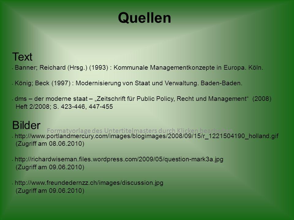 Formatvorlage des Untertitelmasters durch Klicken bearbeiten Quellen Text Banner; Reichard (Hrsg.) (1993) : Kommunale Managementkonzepte in Europa. Kö